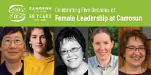 Celebrating 50 years of femaleleadership at Camosun